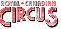 The Royal Canadian Circus is coming to Fort McMurray!